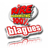 Rire & Chansons - 100% Blagues